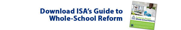 ISA's Guide to Whole School Reform